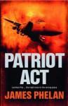 Patriot Act - James Phelan