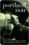 Portland Noir - Kevin Sampsell