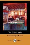 The White People - Frances Hodgson Burnett