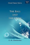 The Ball and the Cross - G.K. Chesterton