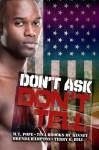 Don't Ask, Don't Tell - M.T. Pope, Tina Brooks McKinney, Brenda Hampton, Terry E. Hill
