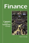 Careers for the Twenty-First Century - Finance (Careers for the Twenty-First Century) - Patrice Cassedy