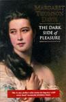 The Dark Side of Pleasure - Margaret Thomson Davis