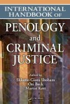 International Handbook of Penology and Criminal Justice - S. Giora Shoham