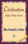 Civilization - Ellen Newbold La Motte