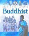 Buddhist (Beliefs And Cultures) - Anita Ganeri