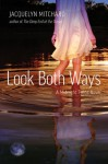 Look Both Ways - Jacquelyn Mitchard
