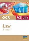OCR A2 Law: Unit G153: Criminal Law - Chris Turner
