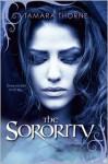 The Sorority - Tamara Thorne