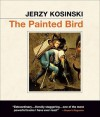 The Painted Bird - Jerzy Kosiński, Fred Berman, Michael Aronov