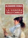 La signora delle camelie (Italian Edition) - Alexandre Dumas-fils