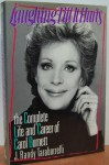 Laughing Till It Hurts: The Complete Life and Career of Carol Burnett - J. Randy Taraborrelli