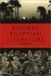 Ancient Egyptian Literature: An Anthology - John L. Foster