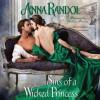 Sins of a Wicked Princess - Anna Randol, Veronica Paulton
