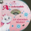 A de adorable, Un abecedario fabuloso!/ Disney Mare, A is for Adorable- A Fabulous Alphabet! (Zip & Carry) (Spanish Edition) - Laura Gates Galvin, Walt Disney Company