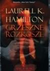 Grzeszne Rozkosze - Laurell K. Hamilton