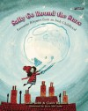 Sally Go Round the Stars: Favourite Rhymes from an Irish Childhood - Sarah Webb, Claire Ranson