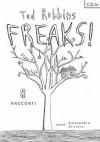 FREAKS! 8 Racconti (Italian Edition) - Tod Robbins
