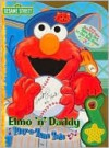 Elmo 'n' Daddy - Michael Fertig, Bob Berry