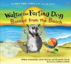 Walter The Farting Dog: Banned From the Beach - William Kotzwinkle, Glenn Murray, Elizabeth Gundy, Audrey Colman