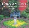 Ornament in the Small Garden - Roy C. Strong