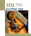 101 Survival Tips: Strategies for Self-Reliance in Any Environment - U.S. Department of the Army