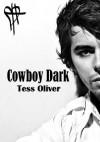 Cowboy Dark - Tess Oliver