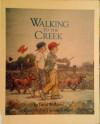 Walking to the Creek - David Williams
