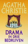 Drama in drie bedrijven - M.J. Landré-Tollenaar, Agatha Christie