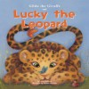 Gilda the Giraffe and Lucky the Leopard - Lucie Papineau, Michael Dahl