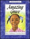 Amazing Grace - Mary Hoffman, Caroline Hoffman, Caroline Binch