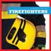 Firefighters - Cari Meister