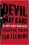 Devil May Care (James Bond 007 Series) - Sebastian Faulks
