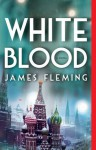 White Blood (Charlie Doig) - James Fleming