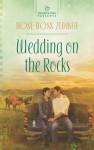 Wedding on the Rocks - Rose Ross Zediker