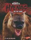 Hyenas: On the Hunt - Jody Sullivan Rake