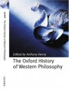 The Oxford History of Western Philosophy - Anthony Kenny, Oxford University Press