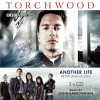 Torchwood: Another Life: A Torchwood Novel Read by John Barrowman - Peter Anghelides, John Barrowman