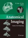 Anatomical Imaging: Towards a New Morphology - Hideki Endo