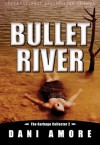 Bullet River (The Garbage Collector 2) - Dani Amore