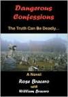Dangerous Confessions - Rose Bracero