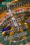 Nothing But Trouble - Jenna Byrnes