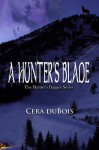 A Hunter's Blade - Cera DuBois