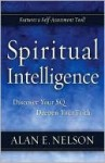 Spiritual Intelligence - Discover Your SQ. Deepen Your Faith - Alan E. Nelson
