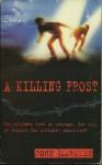 A Killing Frost (Tomorrow Series, #3) - John Marsden