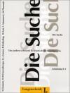 Die Suche. Das andere Lehrwerk für Deutsch als Fremdsprache. Arbeitsbuch - Hans Magnus Enzensberger, Volker Eismann