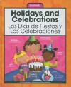 Holidays and Celebrations/Los Dias de Fiestas y Las Celebraciones - Mary Berendes
