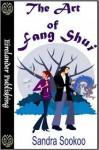The Art of Fang Shui - Sandra Sookoo