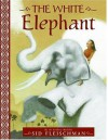 The White Elephant - Sid Fleischman, Robert McGuire