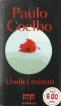 Undici minuti - Paulo Coelho